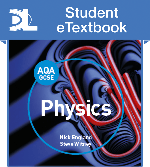AQA GCSE Physics Student eTextbook